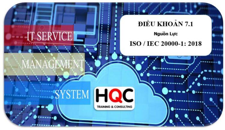 Điều khoản 7.1 nguồn lực ISO 20000