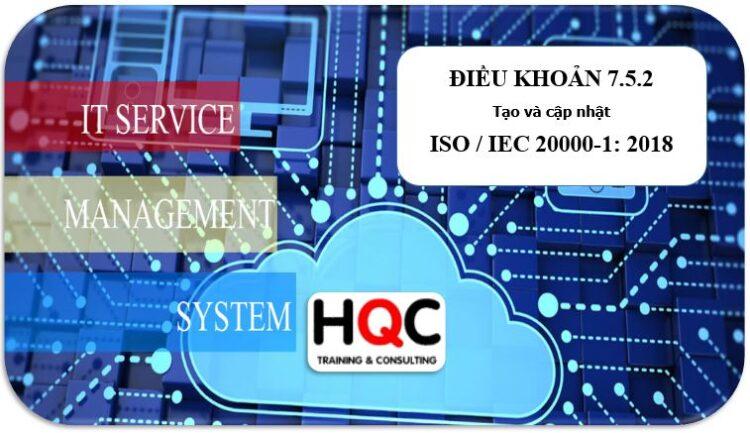 Điều khoản 7.5.2 tạo và cập nhật ISO 20000